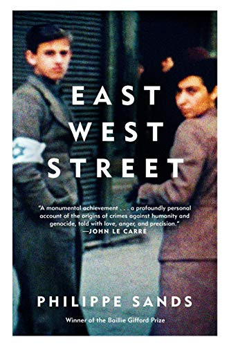 9780525433729: East West Street: On the Origins of Genocide and Crimes Against Humanity