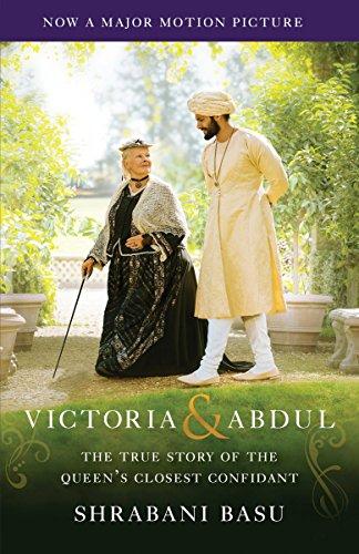 Victoria & Abdul The True Story of: Basu, Shrabani