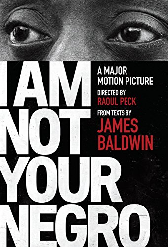 9780525434696: I Am Not Your Negro: A Companion Edition to the Documentary Film Directed by Raoul Peck (Vintage International)