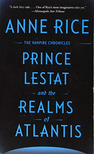 9780525435440: Prince Lestat Realms Of Alantis