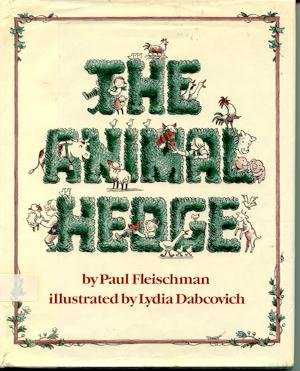 9780525440024: The Animal Hedge (A Unicorn book)