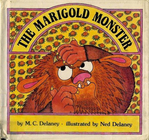 The Marigold Monster: Delaney, Michael