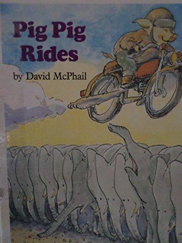 9780525440246: Mcphail David : Pig Pig Rides (Hbk)