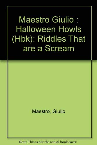 9780525440598: Maestro Giulio : Halloween Howls (Hbk): Riddles That are a Scream