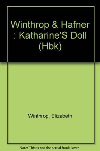9780525440611: Winthrop & Hafner : Katharine'S Doll (Hbk)