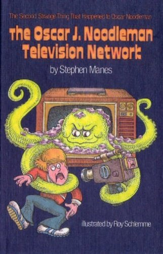 The Oscar J. Noodleman Television Network: Stephen Manes