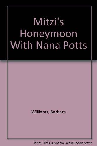 9780525440789: Mitzi's Honeymoon With Nana Potts