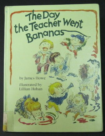 9780525441076: The Day the Teacher Went Bananas