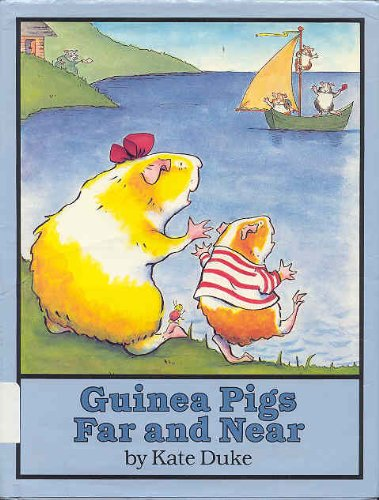 9780525441120: Guinea Pigs Far and Near