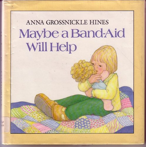 9780525441151: Maybe a Band-aid Will Help: 2