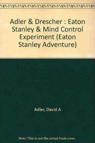 9780525441175: Eaton Stanley and the Mind Control Experiment (Eaton Stanley Adventure)