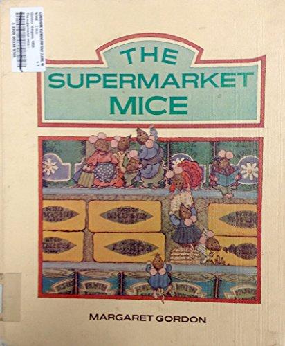 9780525441458: The Supermarket Mice