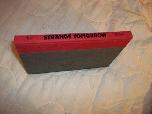 Strange Tomorrow.: KARL, Jean E.