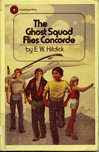 9780525441915: The Ghost Squad Flies Concord