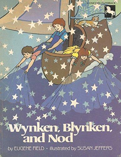 Wynken, Blynken and Nod: Eugene Field