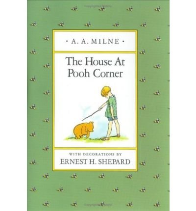 The House at Pooh Corner A Pop-Up: Milne, A. A.