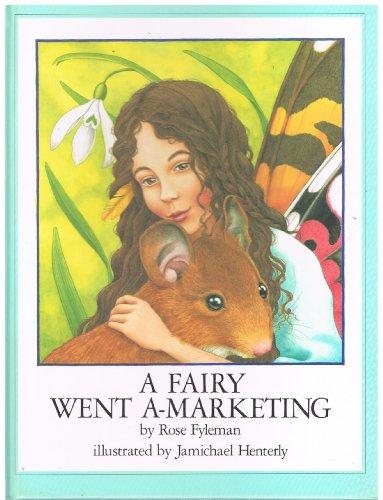 9780525442585: A Fairy Went a-Marketing