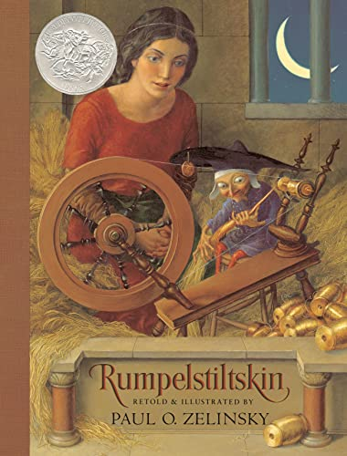 Rumpelstiltskin. From the German of the Brothers Grimm. Retold and illustrated by Paul O. Zelinsky:...