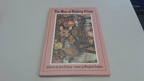 The Mice of Nibbling Village: Margaret Greaves