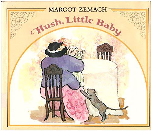 Hush, Little Baby: 2: Zemach, Margot