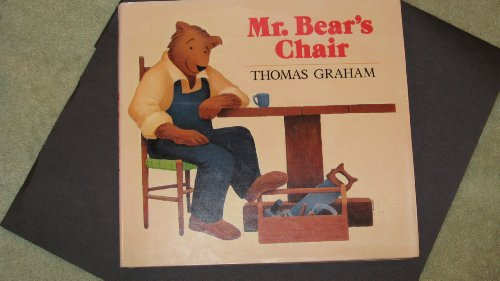 Mr. Bear's Chair: 2: Graham, Thomas
