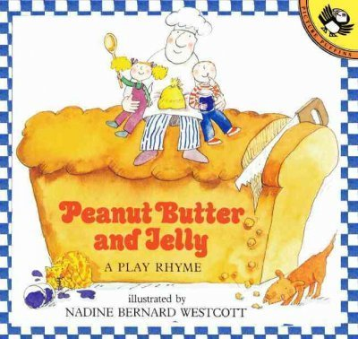 9780525443179: Peanut Butter and Jelly: A Play Rhyme
