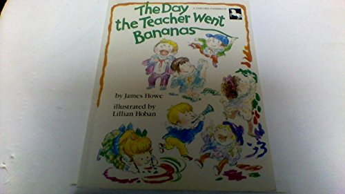 9780525443216: The Day the Teacher Went Bananas: 2