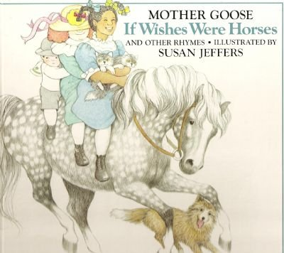 9780525443254: If Wishes Were Horses: 2Mother Goose Rhymes