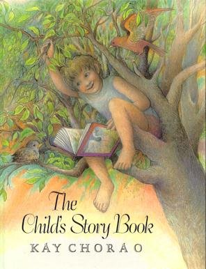 The Child's Story Book (0525443282) by Chorao, Kay