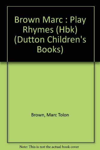 9780525443360: Play Rhymes (Dutton Children's Books)