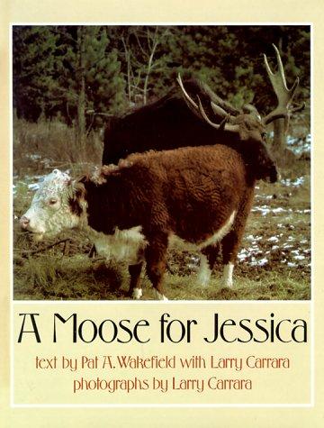9780525443421: Wakefield & Carrara : Moose for Jessica (Hbk) (Signet)
