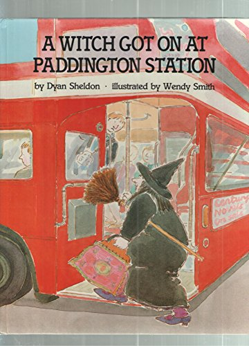 9780525443520: A Witch Got on at Paddington Station