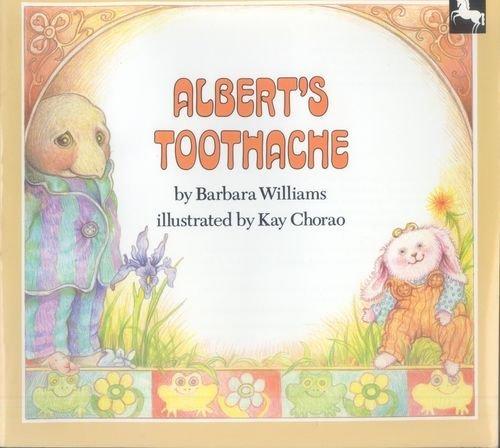 9780525443636: Williams & Chorao : Albert'S Toothache (Pbk)