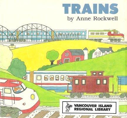 9780525443773: Rockwell Anne : Trains (Hbk)