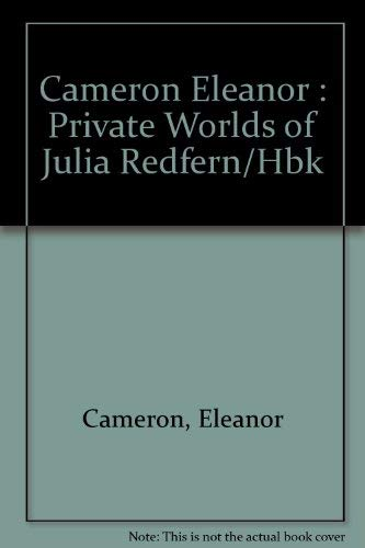 9780525443940: The Private Worlds of Julia Redfern