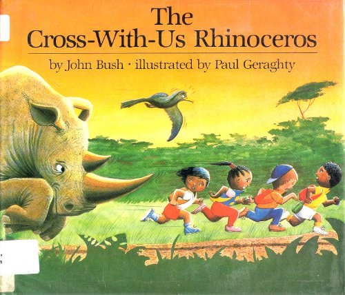 9780525444114: Bush & Geraghty : Cross-with-Us Rhinoceros (Hbk)