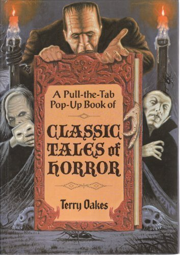 9780525444183: Classic Tales of Horror (A Pull-the-Tab Pop-Up Book)