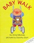 Baby Walk: Miranda, Anne