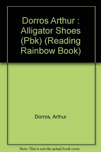 9780525444282: Alligator Shoes: 2 (Reading Rainbow Book)