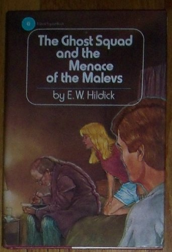 9780525444398: The Ghost Squad and the Menace of the Malevs
