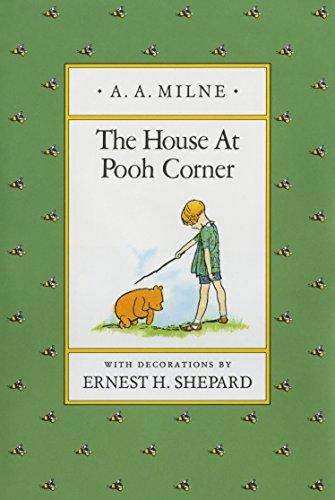 9780525444442: Milne & Shepard : House at Pooh Corner (Hbk) (Pooh Original Edition)