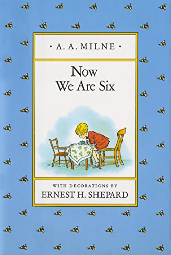 9780525444466: Now We Are Six (Winnie-the-Pooh)