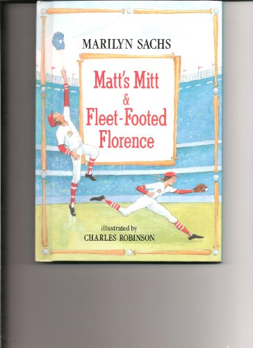 Matt's Mitt and Fleet-Footed Florence