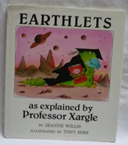 9780525444657: Earthlets, As Explained by Professor Xargle