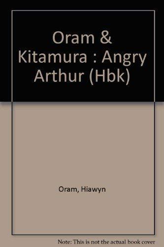 9780525444718: Oram & Kitamura : Angry Arthur (Hbk)