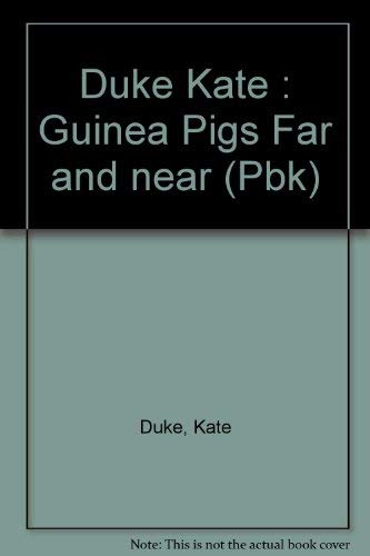 9780525444800: Guinea Pig Far and Near