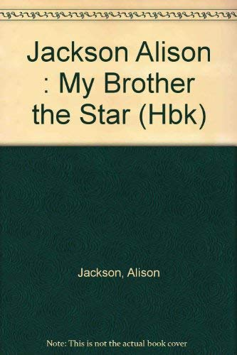 9780525445128: My Brother the Star: 2