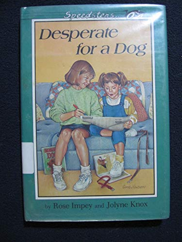 Desperate for a Dog: 2 (Speedster): Impey, Rose, Knox,