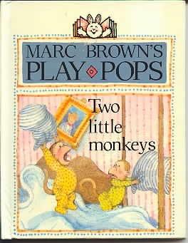 9780525445333: Two Little Monkeys play-pop: 2 (Marc Brown's Play-Pops)