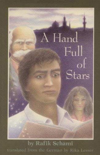 9780525445357: Schami Rafik : Hand Full of Stars (Hbk)